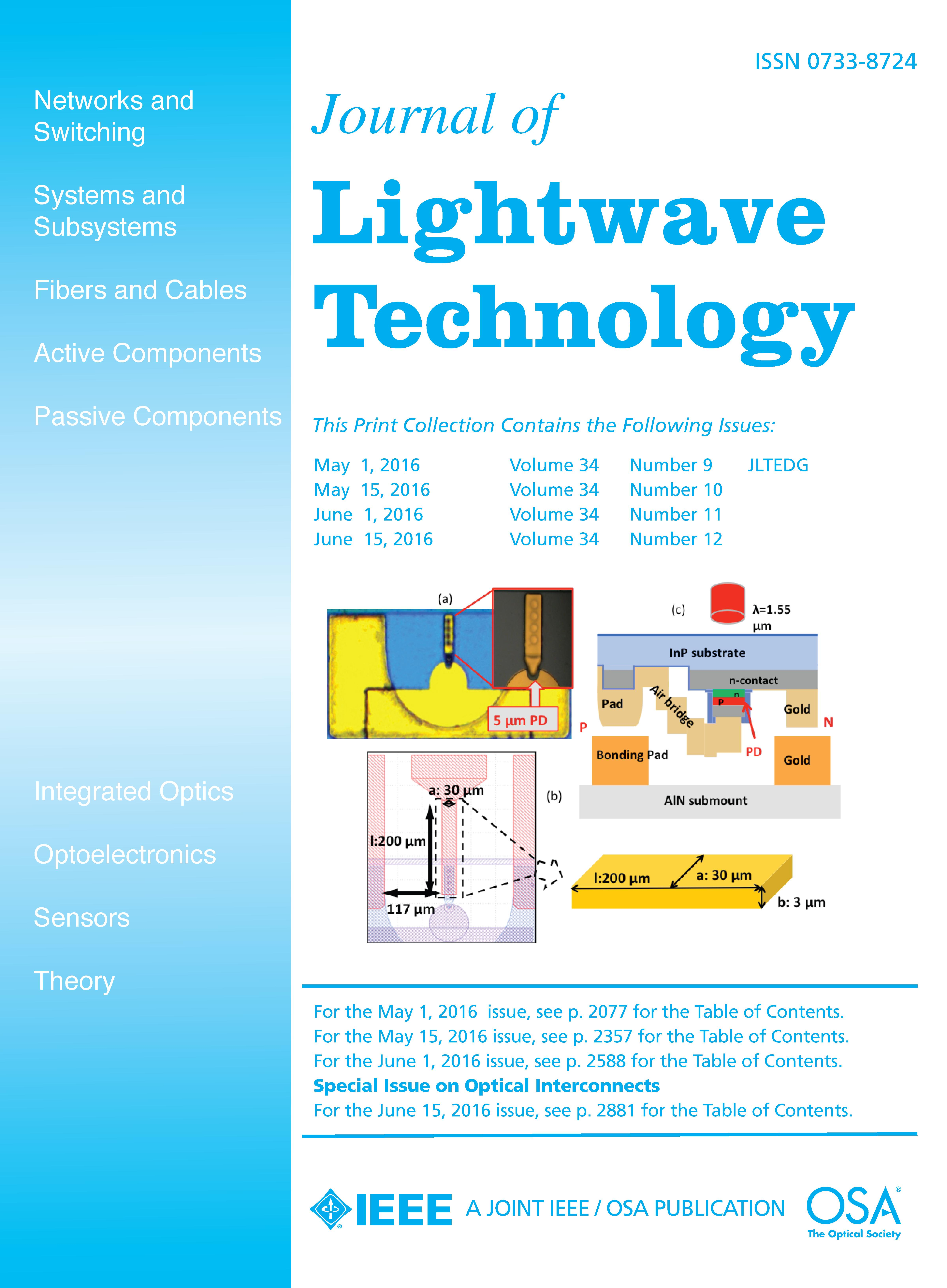 journal of lightwave technology paper 2 journal of lightwave technology, vol 30, no 4, february 15, 2012 in this paper, we study the effect of tx ffe for three different receivers, observing significant improvements in the.